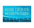 Radio Catolica Metropolitana Colombia – Emisora Cristiana – Bucaramanga