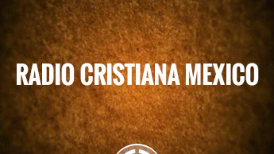 LaRadioCristianaMexico – Una emisora cristiana online