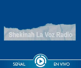 Shekinah La Voz – Radio Cristiana